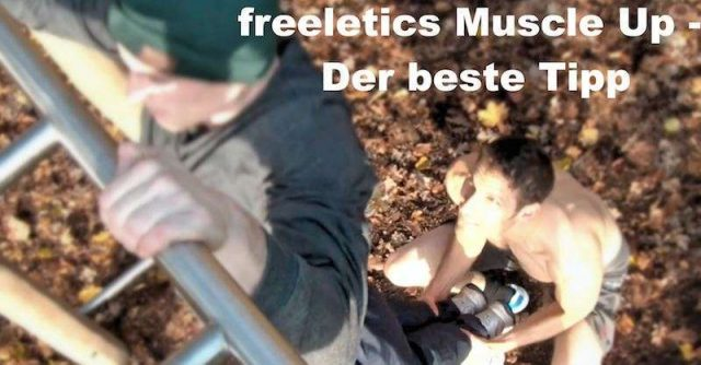 freeletics muscle up lernen