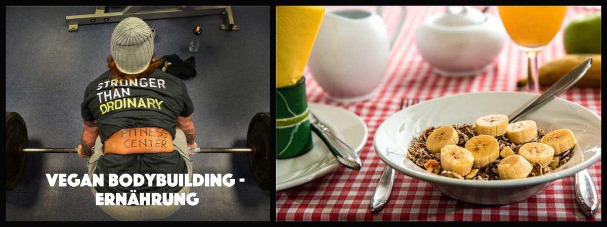 vegan bodybuilding ernährung muskelaufbau vegan
