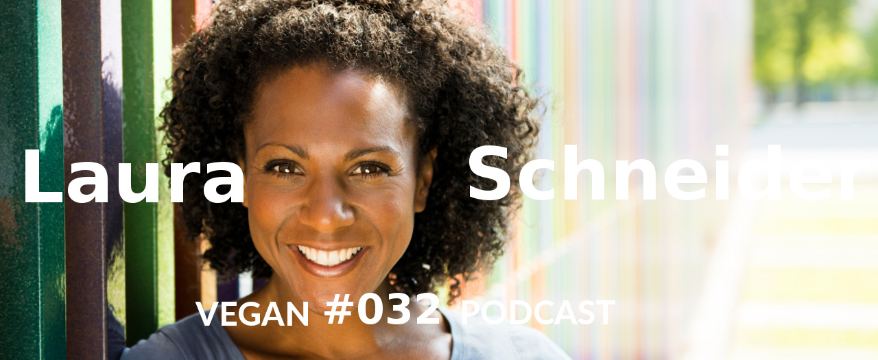 Laura Schneider, Schauspielerin, Vegan Podcast mit Christian Wenzel