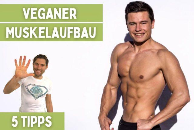 Veganer Muskelaufbau 5 Tipps Titelbild