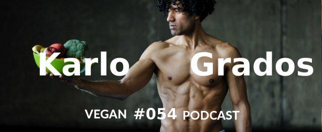 Karlo Grados - Vegan Podcast mit Christian Wenzel