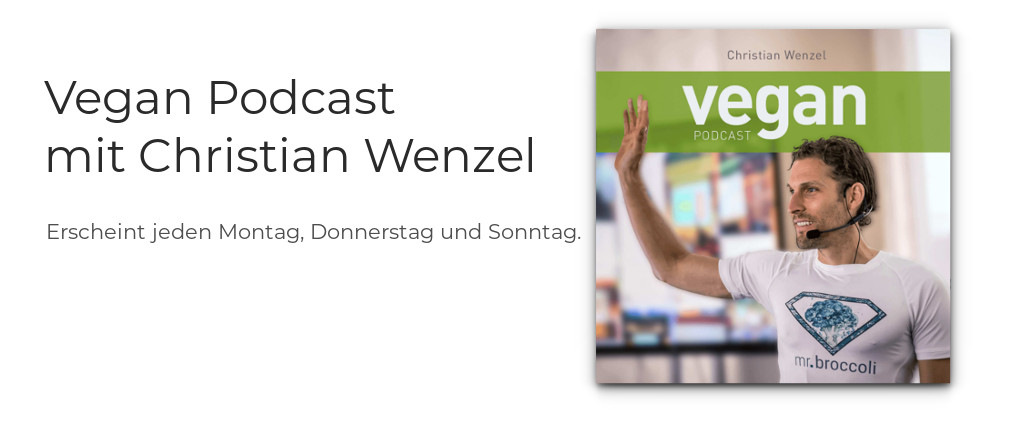 Vegan Podcast mit Christian Wenzel