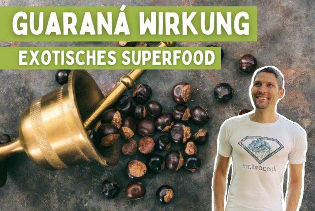 Guarana Wirkung Titelbild_Easy-Resize.com