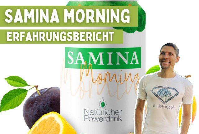 Samina Morning Erfahrung Titelbild