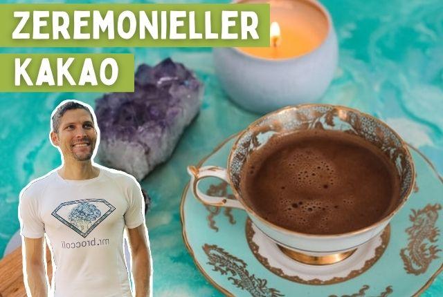 Zeremonieller Kakao Titelbild